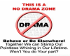 NO DRAMA CLUB SIGN
