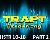 Trapt - Headstrong Part2