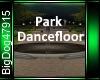 [BD]ParkDancefloor