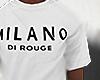Milano Di Rouge . . .