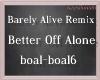 !M!BetterOffAloneRemix