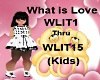 (Kids) what love is song