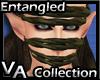 VA Entangled Gagged