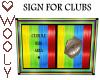 Sign for clubs rainbow
