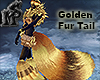 Golden Fur Tail M/F