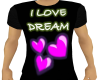 I Love Dream T
