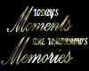 Moments & Memories