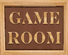 BE Game Room Sign Wood