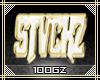  GZ  STVCKZ Custom Bling