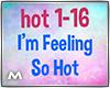 I'm Feeling So Hot