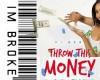 Throw Money