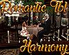 [M] Harmony Romantic Tbl