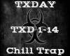TXDAY -Chill Trap-