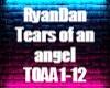 RyanDan Tears of an ange