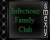 Infectiouz Family Room