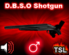 D.B.S.O Shotgun M