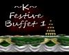 ~K~ Festive Buffet 1