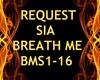 SIA BREATH ME REQUEST