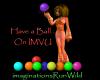 Have a Ball on IMVU