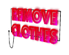 remove clothes sign