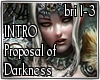 Proposal of Darkness