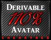 110% Avatar Derive