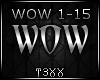 !TX - Wow
