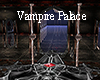 Vampire Palace Luxe