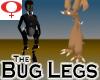 Bug Legs -Womens v1a
