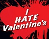I Hate Valentines Sign