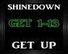 Shinedown ~ Get Up~