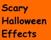!Scary Halloween effects