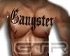 |GTR|Gangster Chest Tatt