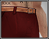[X] Red Chinos.