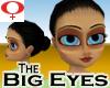 Big Eyes -Female