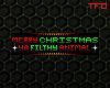 FC; Xmas Filthy Animal