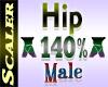 Hip Resizer 140%