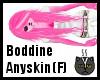 Anyskin Boddine (F)