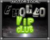 EmoGlo VIP Club
