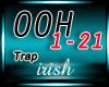 [IR] *Trap* Ooh Kill Em