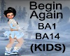 (KIDS) Begin Again song