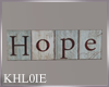 k HOPE SIGN PIC