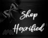 //\\ Shop Hexrified