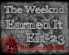 Earned It- The Weeknd