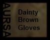 (1A) Dainty Brown Gloves
