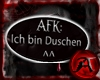[A]~ AFK Duschen *sing
