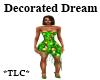 *TLC*DecoratedDreamDress