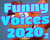 -A- Funny Voices 2020 #2