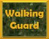 Walking Guard