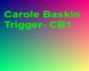 Carole Baskin Trigger